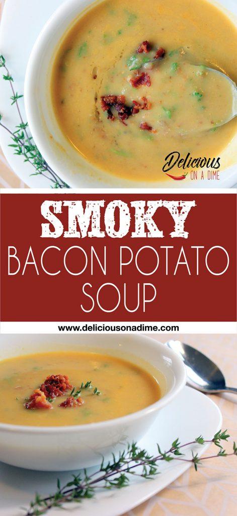 Smoky Bacon Potato Soup - This smoky, creamy soup was amazing!!