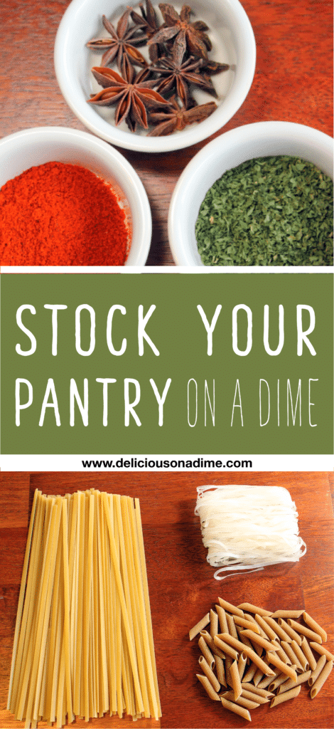 Stock your pantry with these tips from Delicious on a Dime