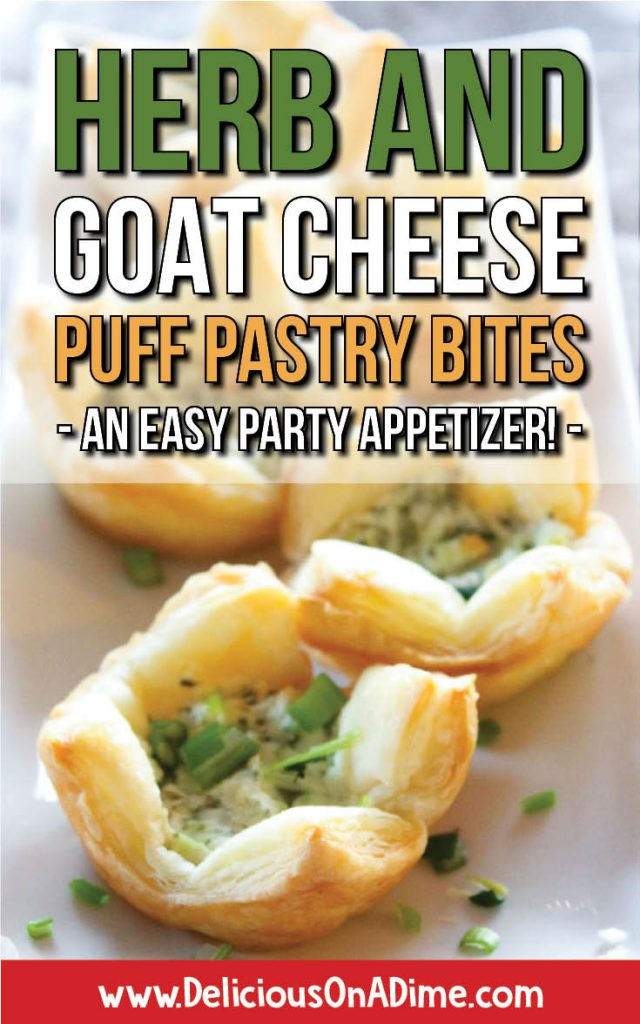 The perfect hors d'oeuvre or finger food - Herb and Goat Cheese Puff Pastry Bites - An Easy Party Appetizer!