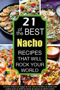 6 Nacho Recipes with Text On Top.