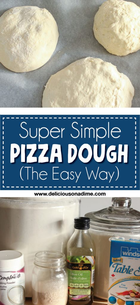 Simple Pizza Dough is so easy to make at home - here are two quick ways