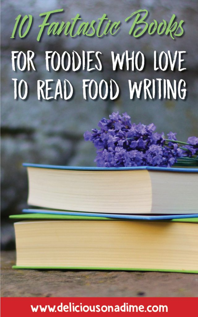 Image of stacked books with a flower on top. Text reads 10 books for foodies.