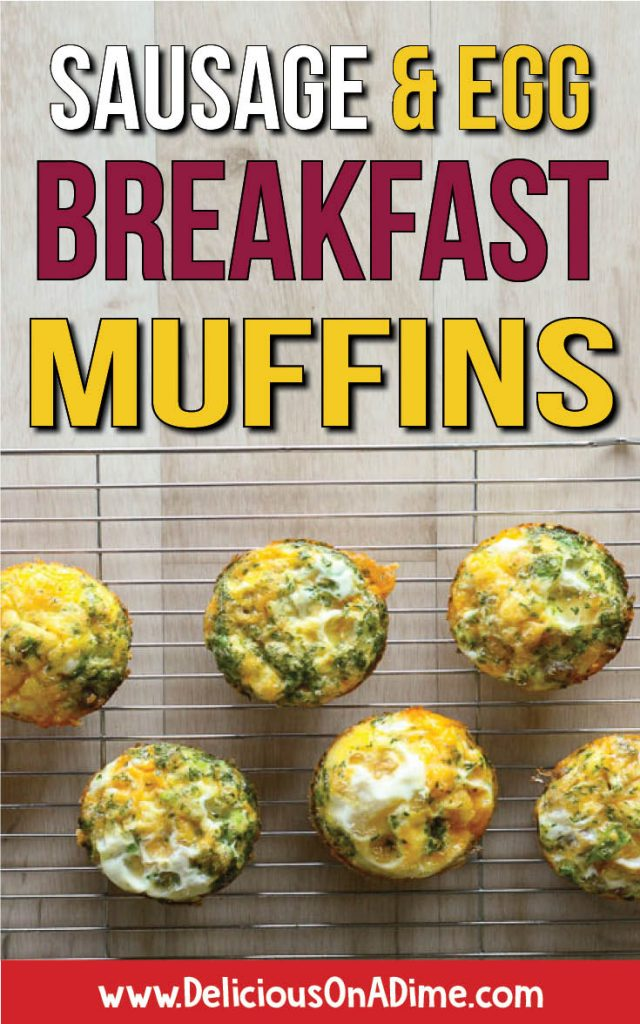 Sausage and Egg Breakfast Muffins are delicious, easy to make ahead, cheap and freezer friendly! We love them!