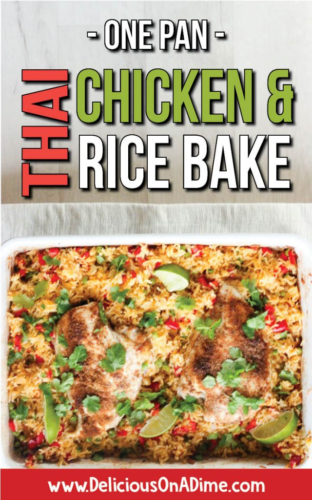 This One Pan THAI Chicken and Rice Bake is easy, healthy comfort food - one of the best meals for families, without a ton of dishes to clean!  It'll become one of your favourite easy dinners!  Also, it's the best rice I've EVER eaten!