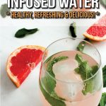 This Grapefruit Mint Infused Water is healthy, refreshing and a delicious alternative to expensive bottled drinks that are filled with sugar substitutes. It's easy to drink more water every day by making infused waters at home!