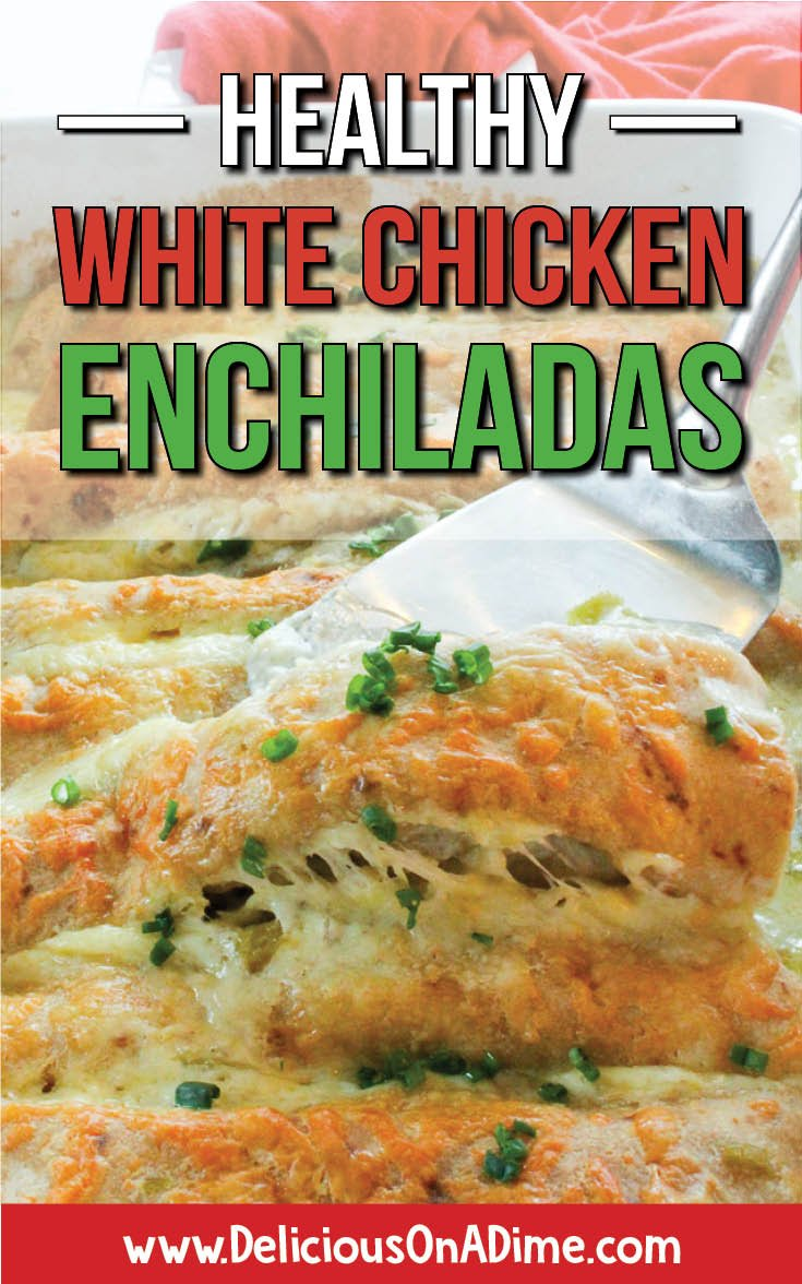These Healthy White Chicken Enchiladas are one of our family's favorite main dishes.  Easy to make and a total crowd-pleaser, they use yogurt instead of sour cream to make a creamy white sauce (with tangy green chilis).  Everyone loves them! #easyrecipes #healthyrecipes #enchiladas #whiteenchiladas #whitesauce #bestmaindishes