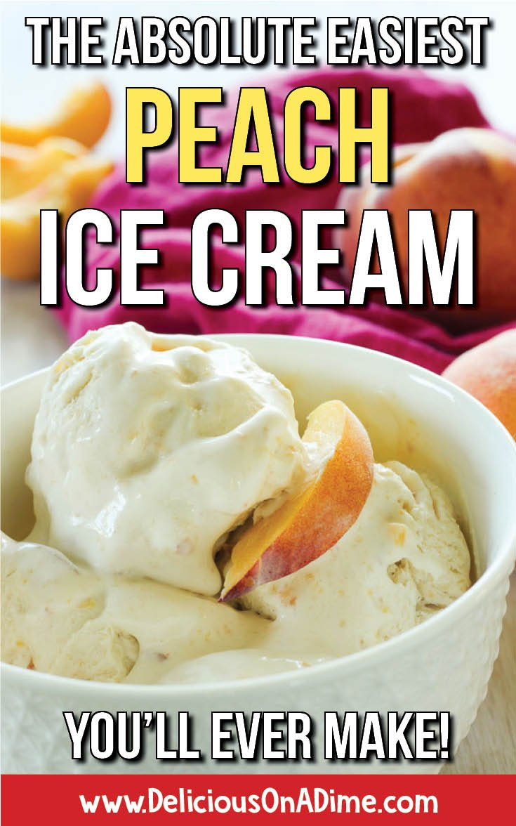 This homemade Peach Ice Cream recipe is so easy to make!  Just 10 minutes of prep + freezing time (no ice cream maker necessary - it's a no churn ice cream!).  No cooking.  No eggs.  Fresh and simple.  You'll love it! #icecream #nochurnicecream #peachrecipes #summerrecipes